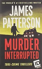Murder, Interrupted (ID True Crime, 1) af…