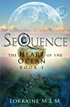 SeQuence: A Young Adult Fantasy Romance (The…
