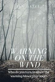 Warning On The Wind por Jan Hazel