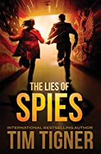The Lies of Spies: (Kyle Achilles, Book 2)…