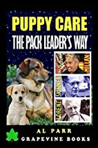 Puppy Care The Pack Leader's Way: Basic…