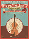 Merle haggard presents swinging texas fiddlin' : A study of traditional and modern breakdown and... hoedown fiddling