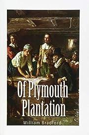 Of Plymouth Plantation por William Bradford