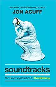 Soundtracks: The Surprising Solution to…