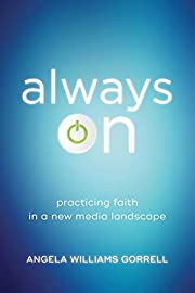 Always On (Theology for the Life of the…
