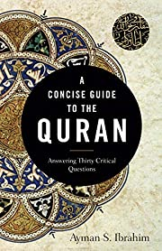 A Concise Guide to the Quran: Answering…