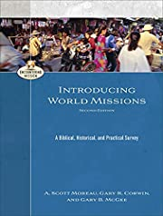 Introducing World Missions: A Biblical,…