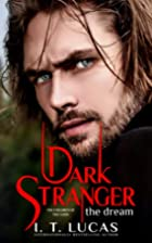 Dark Stranger The Dream: New & Lengthened…