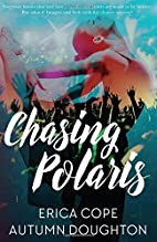 Chasing Polaris by Autumn Doughton