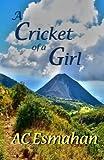 A Cricket of a Girl