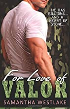 For Love of Valor: A Bad Boy Military…