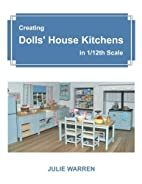 Creating Dolls' House Kitchens in…