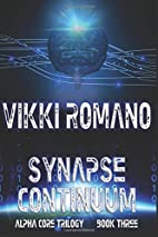 Synapse Continuum (Alpha Core Trilogy) by…