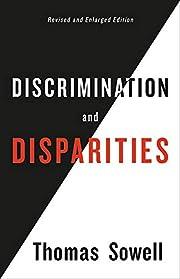 Discrimination and Disparities af Thomas…