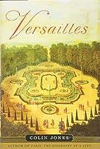 Versailles by Colin Jones