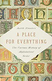 A Place for Everything: The Curious History…