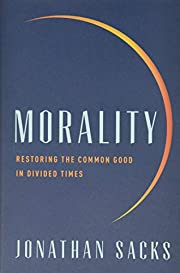 Morality: Restoring the Common Good in…