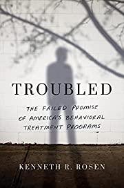 Troubled: The Failed Promise of America's…