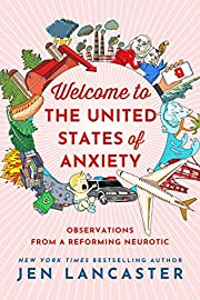 Welcome to the United States of Anxiety:…