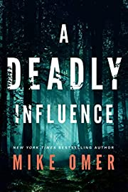 A Deadly Influence (Abby Mullen Thrillers,…