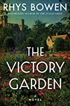 The Victory Garden: A Novel by Rhys Bowen