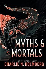Myths and Mortals (Numina) af Charlie N.…