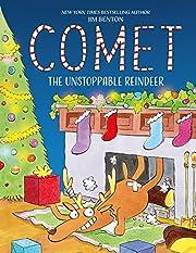 Comet the Unstoppable Reindeer av Jim Benton