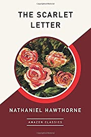 The Scarlet Letter (AmazonClassics Edition)…