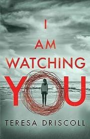 I Am Watching You de Teresa Driscoll