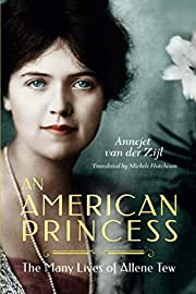 An American Princess: The Many Lives of…