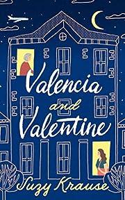 Valencia and Valentine por Suzy Krause