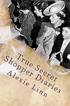 True Secret Shopper Diaries: How To NOT Get…