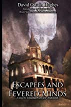 Escapees & Fevered Minds by David Owain…