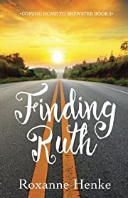 Finding Ruth (Coming Home to Brewster)…
