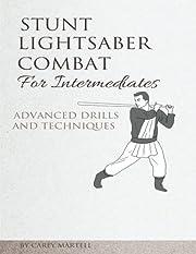 Stunt Lightsaber Combat for Intermediates:…