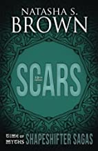 Scars (Time of Myths: Shapeshifter Sagas)…