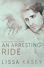 An Arresting Ride: A Survivors Find Love…