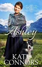 Ashley: A Sweet Mail-Order Bride Romance…