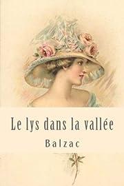 Le lys dans la vallée – tekijä: Balzac