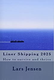 Liner Shipping 2025: How to survive and…