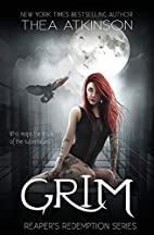 Grim by Thea Atkinson