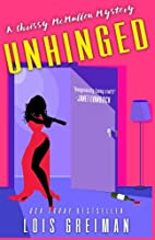 Unhinged (A Chrissy Mullen Mystery) (Volume…
