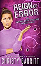 Reign of Error (The Worst Detective Ever)…