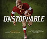 Unstoppable: How Jim Thorpe and the Carlisle…