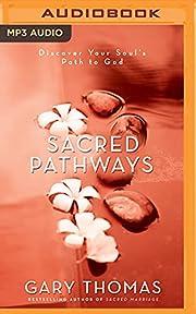 Sacred Pathways – tekijä: Gary Thomas