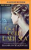 On a cold dark sea / Elizabeth Blackwell