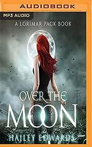 Over the Moon av Hailey Edwards