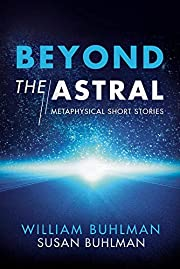 Beyond the Astral: Metaphysical Short…