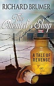 The Chemist's Shop: A tale of revenge –…