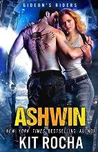 Ashwin (Gideon's Riders, Book #1) by…